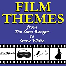 Film Themes: From the Lone Ranger to Snow White
