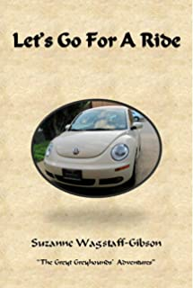 Lets Go For A Ride (The Greyt Greyhounds' Adventures Book 5) (English Edition)