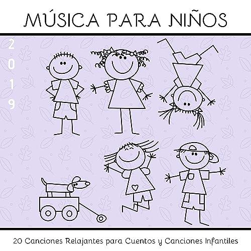 Música para Niños 2019 - 20 Canciones Relajantes para Cuentos y ...