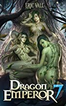 Dragon Emperor 7: From Human to Dragon to God