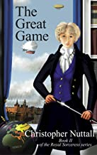 The Great Game (Royal Sorceress Book 2)