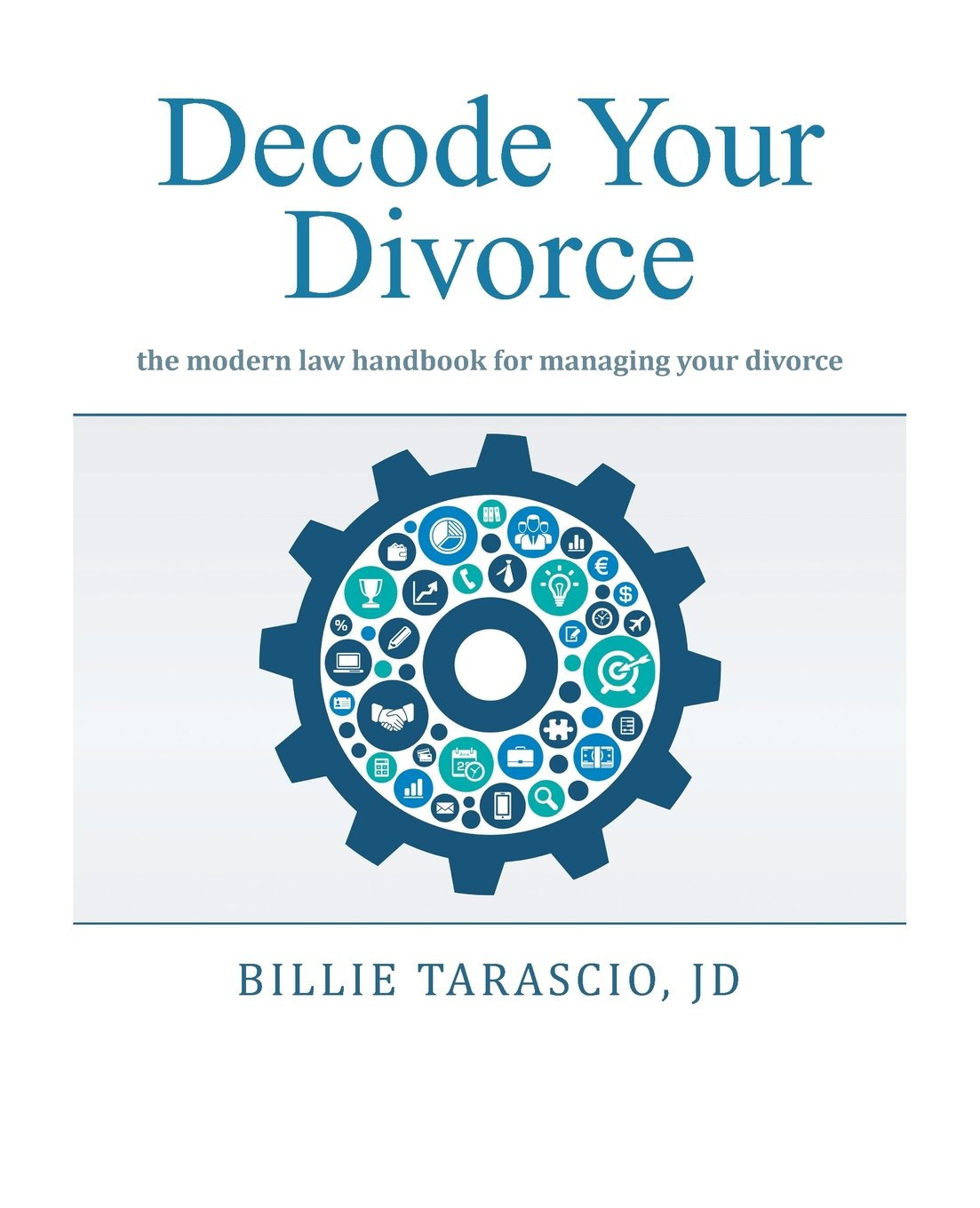 Image OfDecode Your Divorce: The Modern Law Handbook For Managing Your Divorce