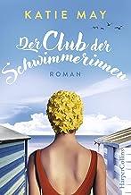 Der Club der Schwimmerinnen: Roman (German Edition)
