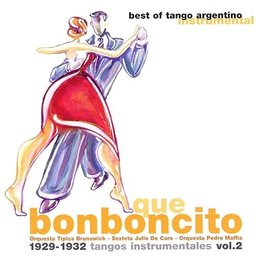 Que bonboncito (Tangos instrumentales Vol. 2)