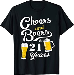 21th Birthday Cheers and Beers to 21 years  T-Shirt