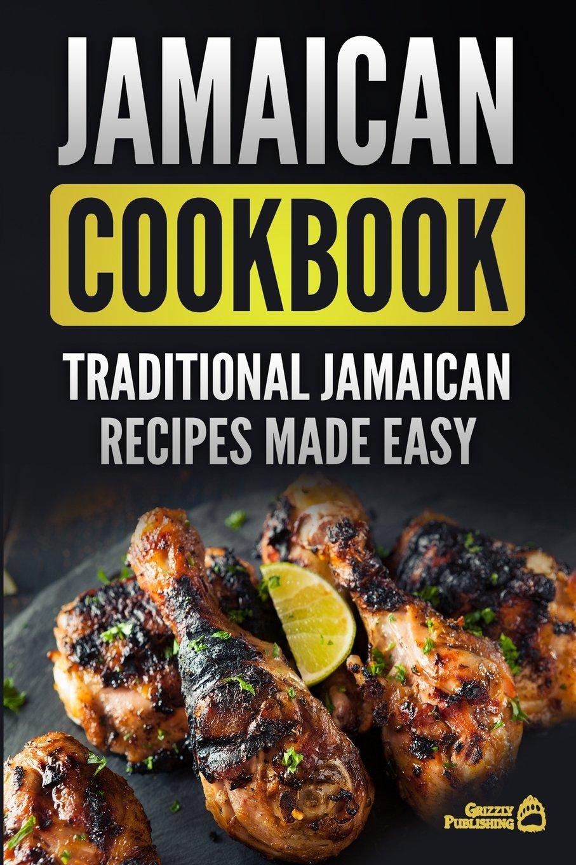 Jamaican Cookbook Traditional Recipes Made