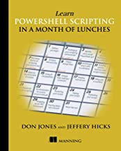 Learn PowerShell Scripting in a Month of Lunches PDF