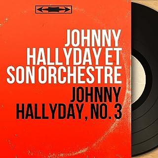 Johnny Hallyday, no. 3 (Stereo version)