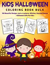 Kids Halloween Coloring Book Bulk : 100 Beautiful Designs, Jack-o-Lanterns, Witches, Haunted Houses : Halloween Gifts For ...