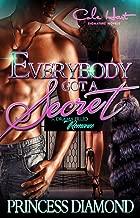 Everybody Got A Secret: An Urban Romance