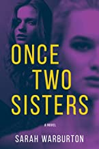 Once Two Sisters: A Novel