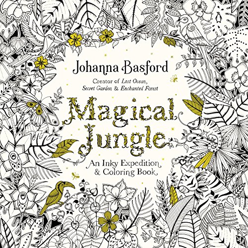 Magical Jungle: An Inky Expedition and Coloring Book for Adults (PENGUIN BOOKS)