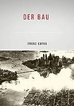 Der Bau (Illustriert) (German Edition)