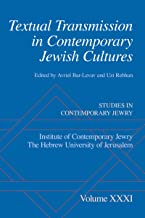 Textual Transmission in Contemporary Jewish Cultures (Studies in Contemporary Jewry) (English Edition)