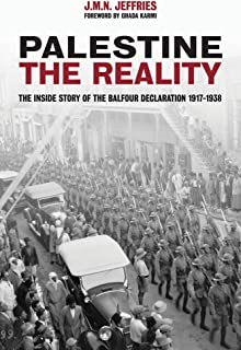 Palestine: The Reality: The Inside Story of the Balfour Declaration