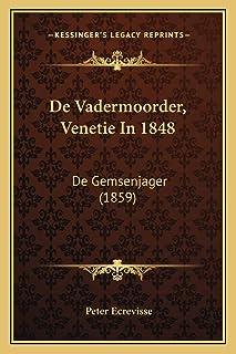 De Vadermoorder, Venetie In 1848: De Gemsenjager (1859)