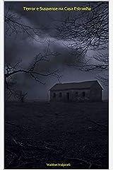 Terror e Suspense na Casa Estranha eBook Kindle