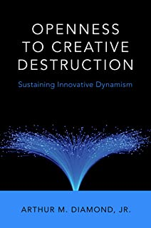 Openness to Creative Destruction: Sustaining Innovative Dynamism