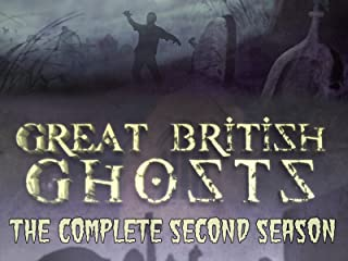 Great British Ghosts - The Complete Second Season