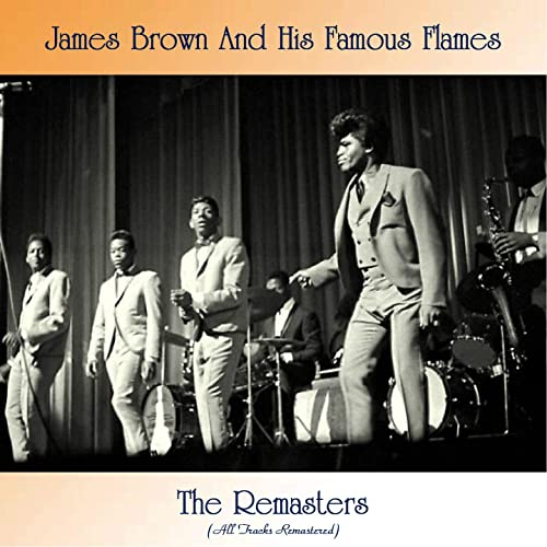 Amazon Music - James Brown And His Famous FlamesのThat's When I Lost My  Heart (Remastered) - Amazon.co.jp