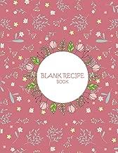 Blank Recipe Book: Pink Girls Book, Recipe Journal, Blank Cookbooks To Write In Large Print 8.5