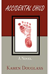 Accidental Child Kindle Edition