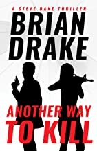 Another Way to Kill (A Steve Dane Thriller Book 2)