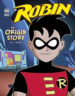 Robin: An Origin Story (Dc Super Heroes Origins)