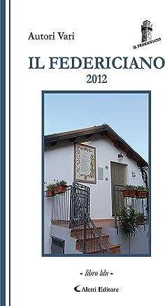Il Federiciano 2012 : Volume Blu