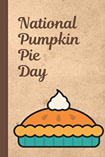 National Pumpkin Pie Day: December 25th - Pie Day - Dessert - Custard Filled - Winter - Holiday Season - Cardamom - Spices...