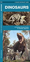 Dinosaurs: A Folding Pocket Guide to Familiar Species (Earth, Space and Culture)