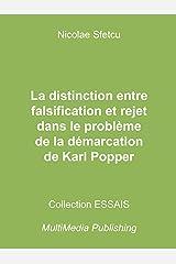 La distinction entre falsification et rejet dans le problème de la démarcation de Karl Popper (French Edition) Kindle Edition
