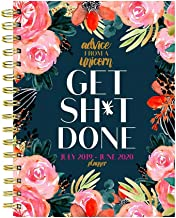 Advice from a Unicorn Get Sh*t Done Medium Daily Weekly Monthly 2020 Planner: July 2019 - June 2020 (Academic School Year,...