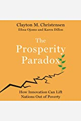 The Prosperity Paradox: How Innovation Can Lift Nations Out of Poverty MP3 CD