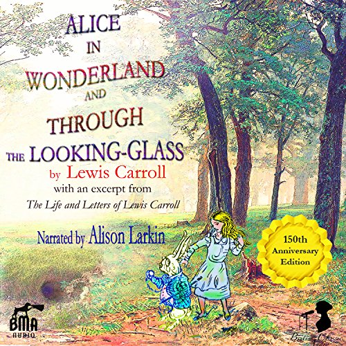 Couverture de Alice's Adventures in Wonderland and Through the Looking-Glass