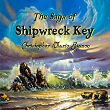 The Saga of Shipwreck Key