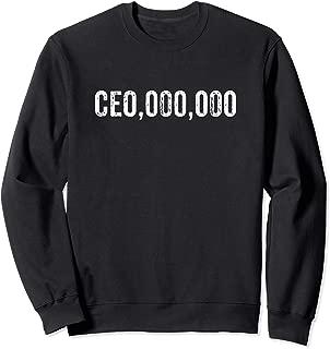 CEO,000,000 Entrepreneur Business Millionaire Design Sweatshirt