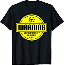 Mens Warning May Spontaneously Talk About Cars Auto Tee T-Shirt