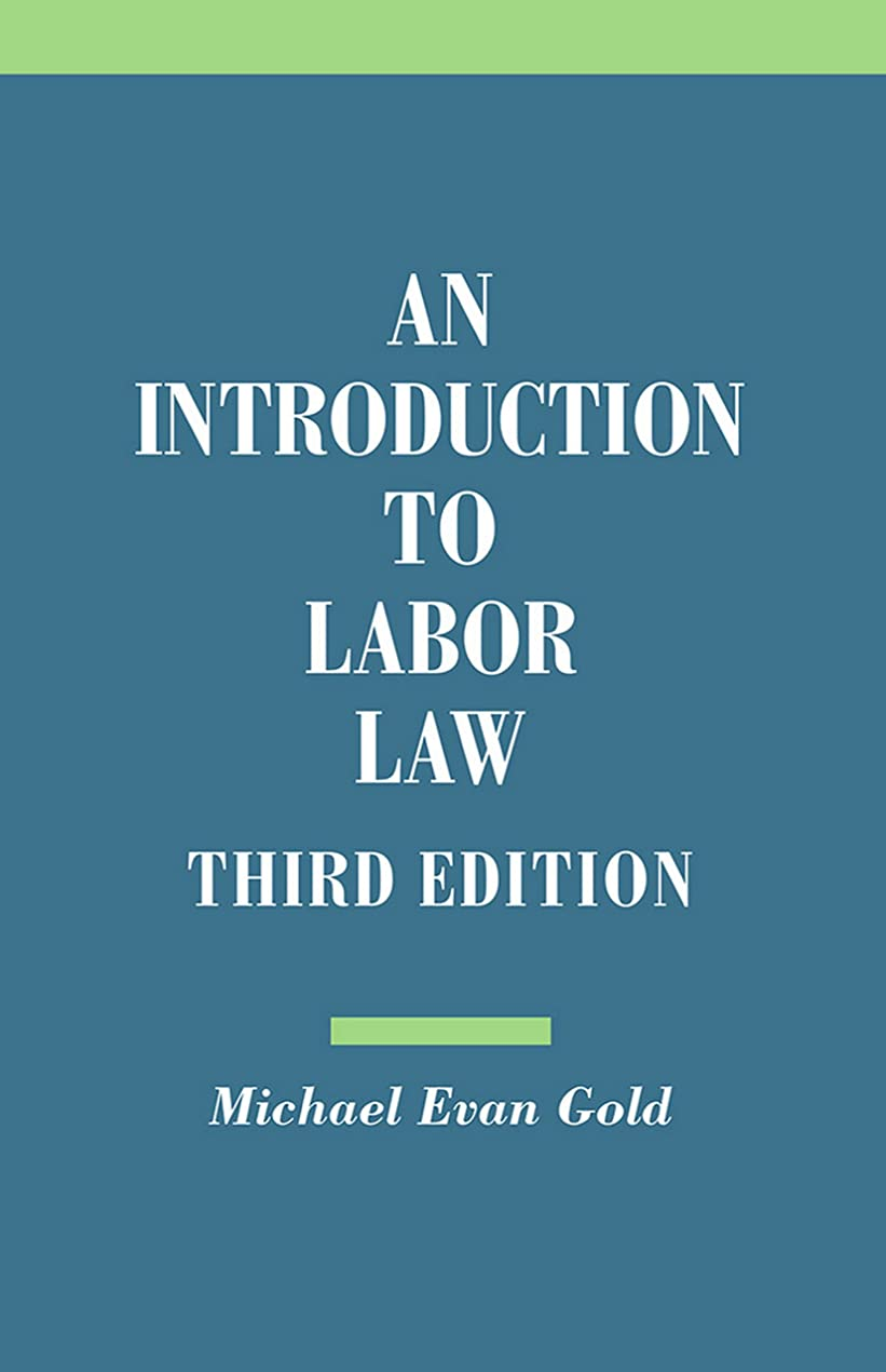 An Introduction to Labor Law (English Edition)