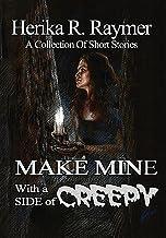 Make Mine With A Side Of Creepy