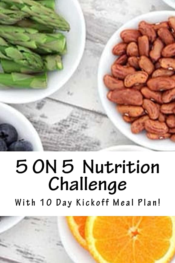 5 ON 5 Clean Eating Challenge!: With 10 Day Meal Plan! (English Edition)