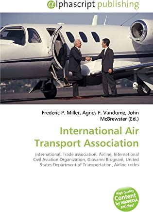 International Air Transport Association: International, Trade association, Airline, International Civil Aviation Organization, Giovanni Bisignani, ... Department of Transportation, Airline codes