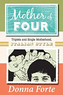 Mother of Four: Triplets and Single Motherhood, Italian Style