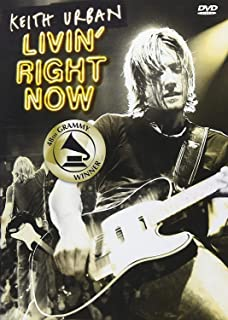 Keith Urban: Livin' Right Now