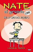 Nate el grande#1. En la cima del mundo (Nate el Grande Cómic) (Spanish Edition)