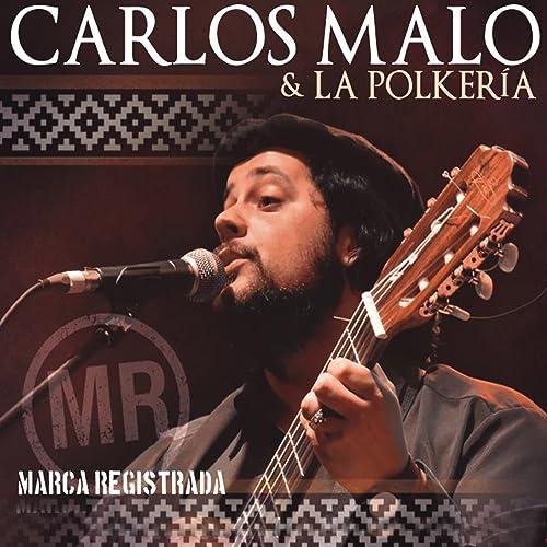 Marca Registrada de Carlos Malo en Amazon Music - Amazon.es