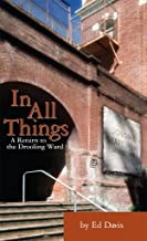 In All Things: A Return to the Drooling Ward