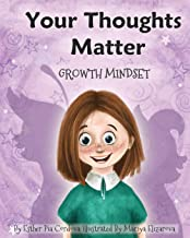 Your Thoughts Matter: Negative Self-Talk, Growth Mindset: 4