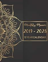 Monthly Planner 2019 - 2028, 10 Year calendar: 120 Months Calendar Schedule Organizer Agenda, Yearly Goals, Monthly Task and Checklist Logbook (10 Year Planner Calendars)