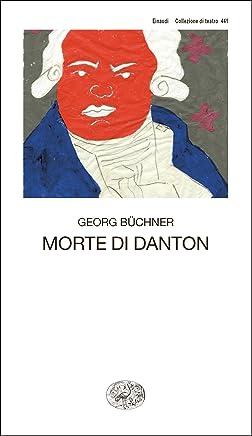 Morte di Danton: Dramma (Collezione di teatro Vol. 441)